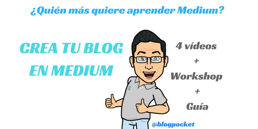 """CURSO-DE-MEIDUM-4 Curso """"Crea tu blog en Medium"""" [4 vídeos  + Workshop + Guía de iniciación PDF]"""