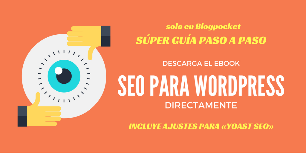 SEO para WordPress: descarga ahora libremente mi ebook