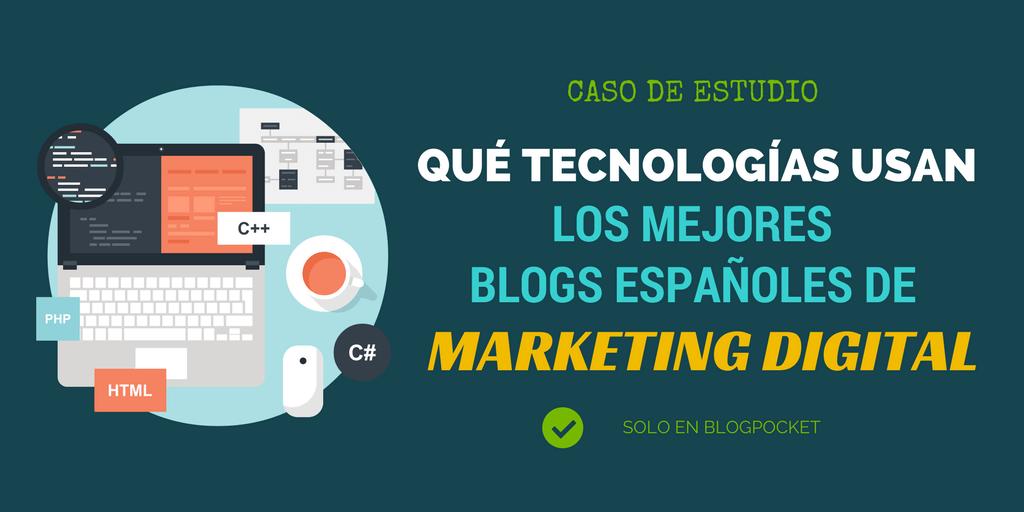 Los mejores blogs españoles de Marketing Digital y el software que usan