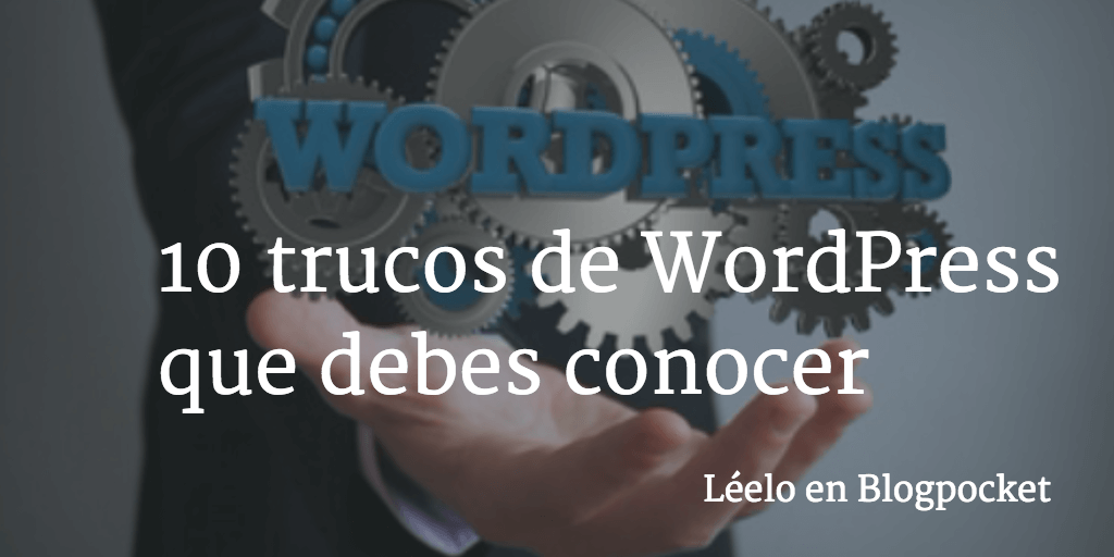10-trucos-de-WordPress-TWITTER-1 10 trucos de WordPress que debes conocer