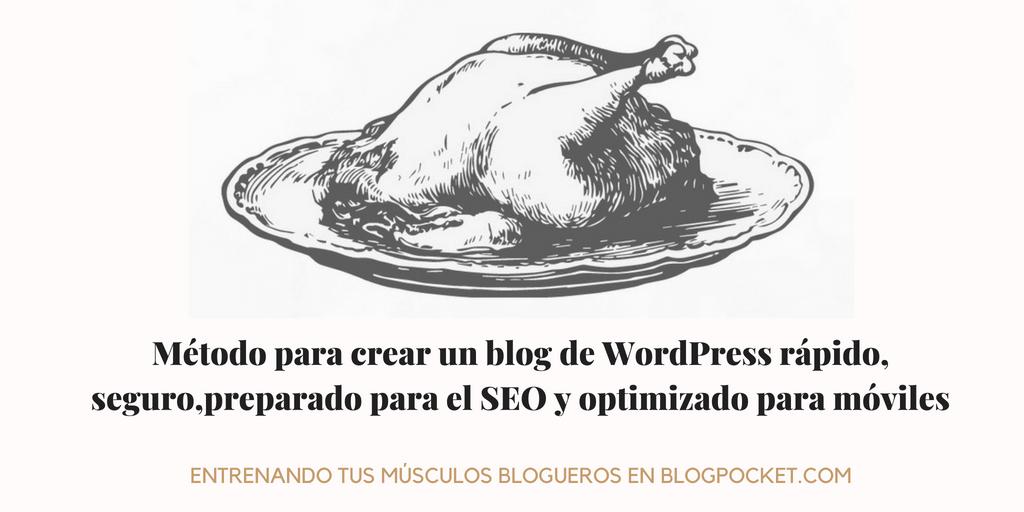 EL-METODO-BLOGPOCKET WPO en WordPress: cómo lograr un blog rápido, seguro y optimizado para móviles