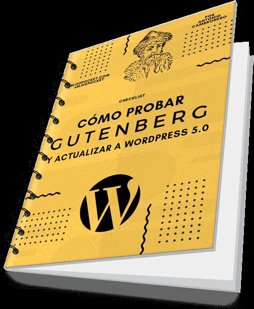 COMO-PROBAR-GUTENBERG-COVER Gutenberg de WordPress 5.0: qué es y cómo funciona el nuevo editor