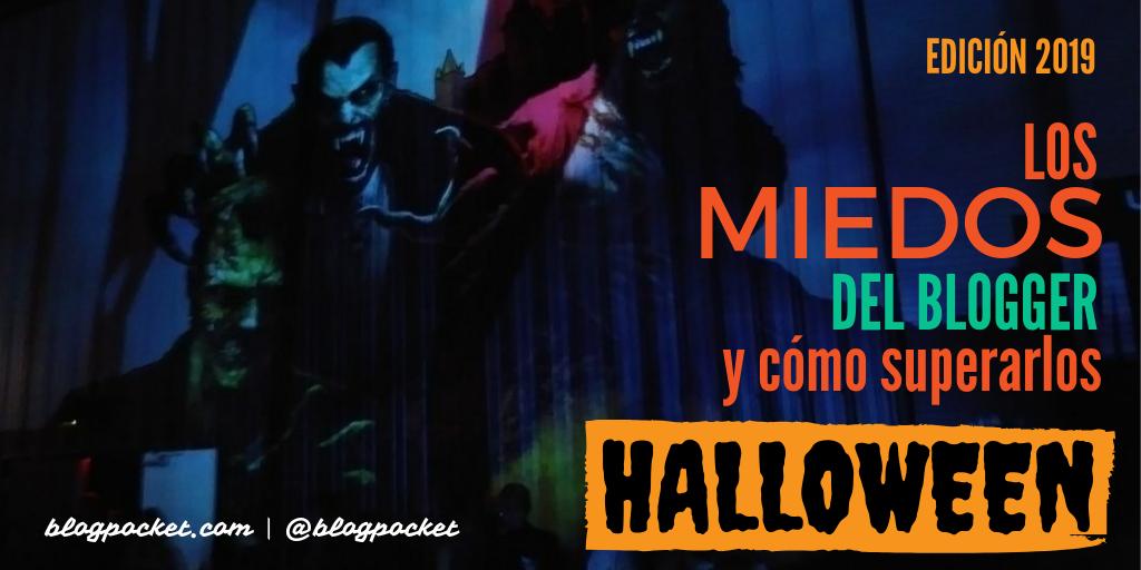 MIEDOS-BLOGGER-2019 Halloween: Los miedos del blogger y cómo superarlos