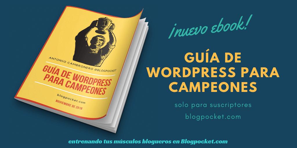 Guia-WP-campeones-1024x512 Las mejores herramientas y recursos para Wordpress - (Descarga el manual) - Videotutorial - 2019