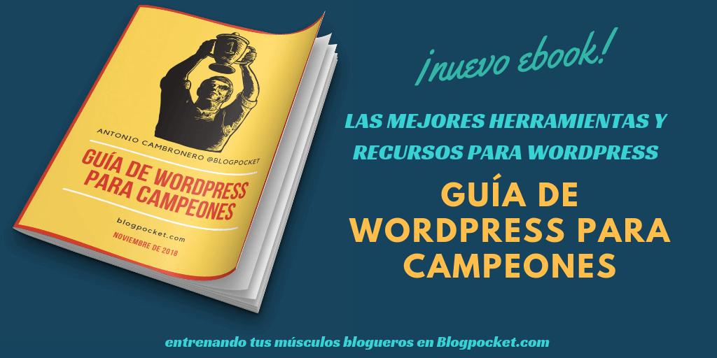 MEJORES-HERRAMIENTAS-Y-RECURSOS-WORDPRESS-1024x512 Las mejores herramientas y recursos para Wordpress - (Descarga el manual) - Videotutorial - 2019