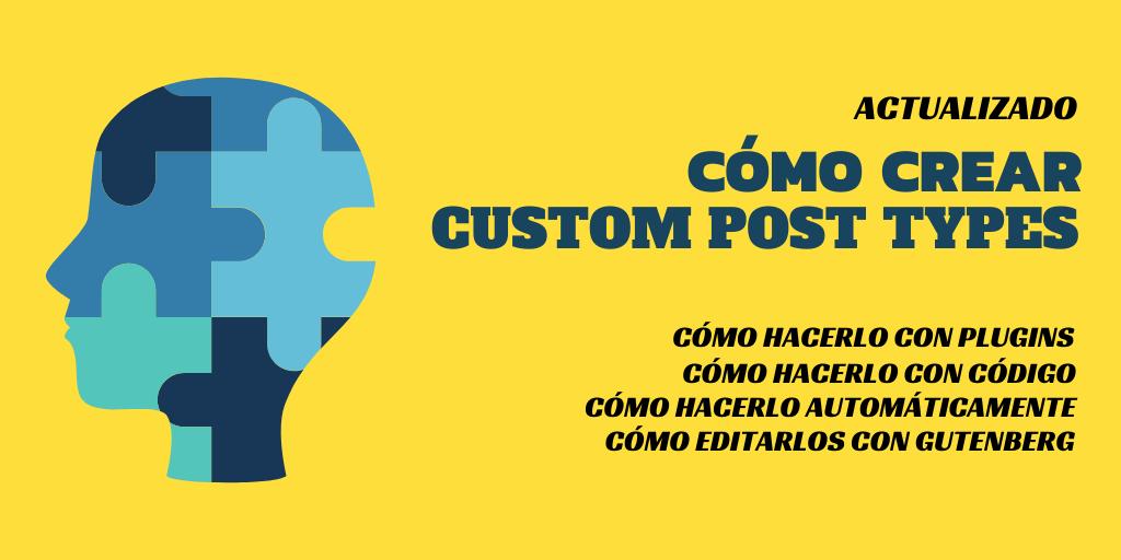 CUSTOM-POST-TYPES-GUIA Ahora puedes crear Custom Post Types mejor y con menos esfuerzo