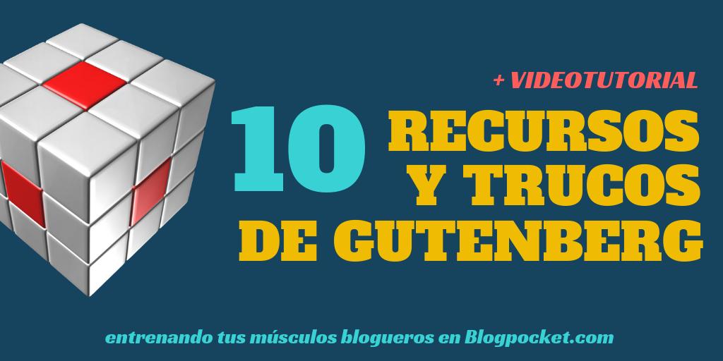RECURSOS-TRUCOS-DE-GUTENBERG-2-1024x512 Recursos y trucos de Gutenberg: 10 maneras de exprimirlo a fondo