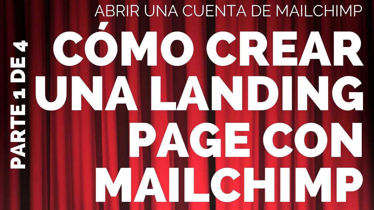 6 Cómo crear una landing page con Mailchimp
