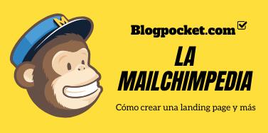 MAILCHIMPEDIA Cómo crear una landing page con Mailchimp