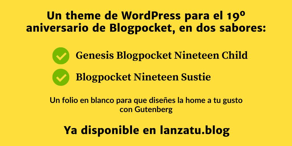 BLOGPOCKET-NINETEEN-1 El 19º aniversario de Blogpocket y un theme de WordPress de regalo para celebrarlo
