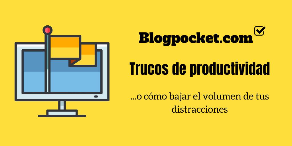 PRODUCTIVIDAD-FEATURE Trucos de productividad: cómo bajar el volumen de tus distracciones