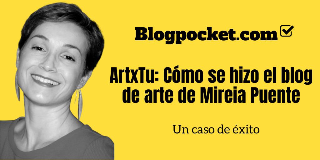 ARTXTU-BLOG-DE-ARTE ArtxTu: Cómo se hizo el blog de arte de Mireia Puente