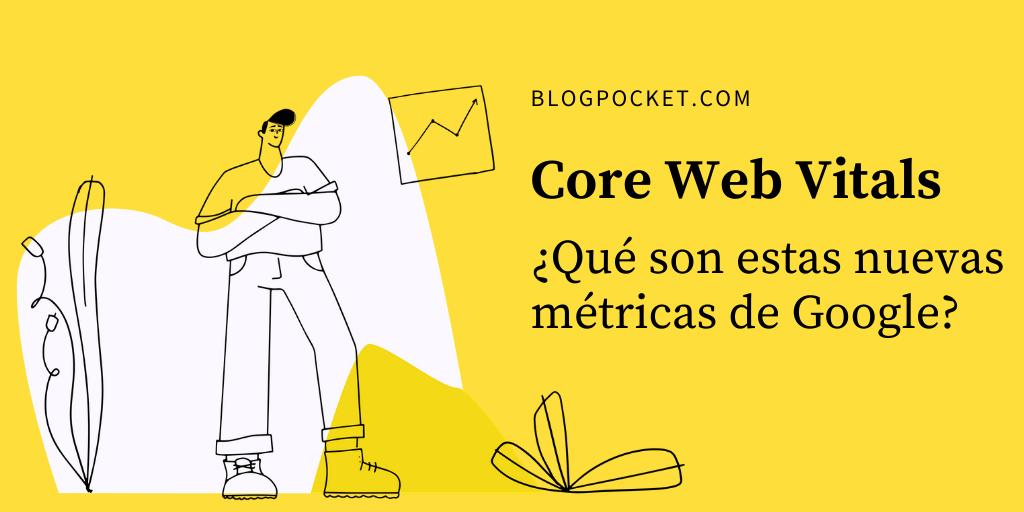 WEB-VITALS-DESTACADA Introducción a las nuevas métricas web principales de Google (Core Web Vitals) y cómo optimizarlas