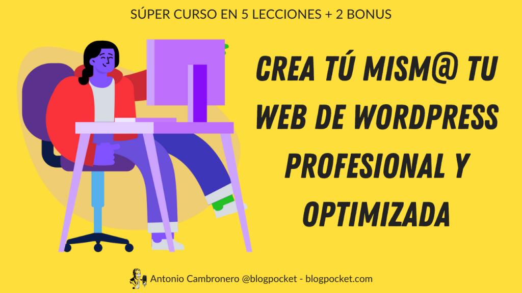 METODO-BLOGPOCKET-INTRODUCCION-1024x576 Método Blogpocket Curso Crea Tu Web Profesional Tú Mism@