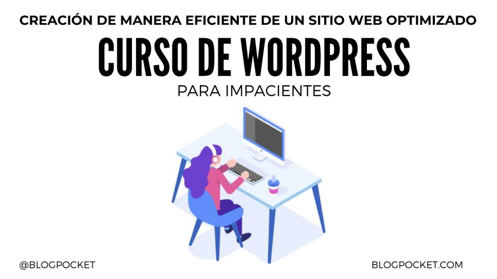 CURSO-DE-WORDPRESS-1024x576 La locura de los weblogs dentro de uno - Boletín 217