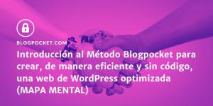 METODO-BLOGPOCKET-INTRO-MAPA-MENTAL-THUMBNAIL-300x150 Página de inicio