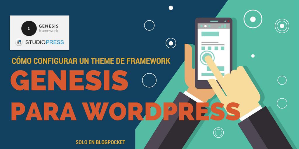 Cómo configurar un theme de Framework Genesis para WordPress