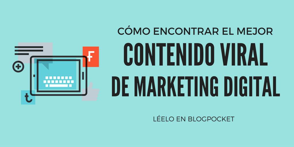 CONTENIDO-VIRAL El mejor contenido viral de marketing digital en español y cómo lo he encontrado
