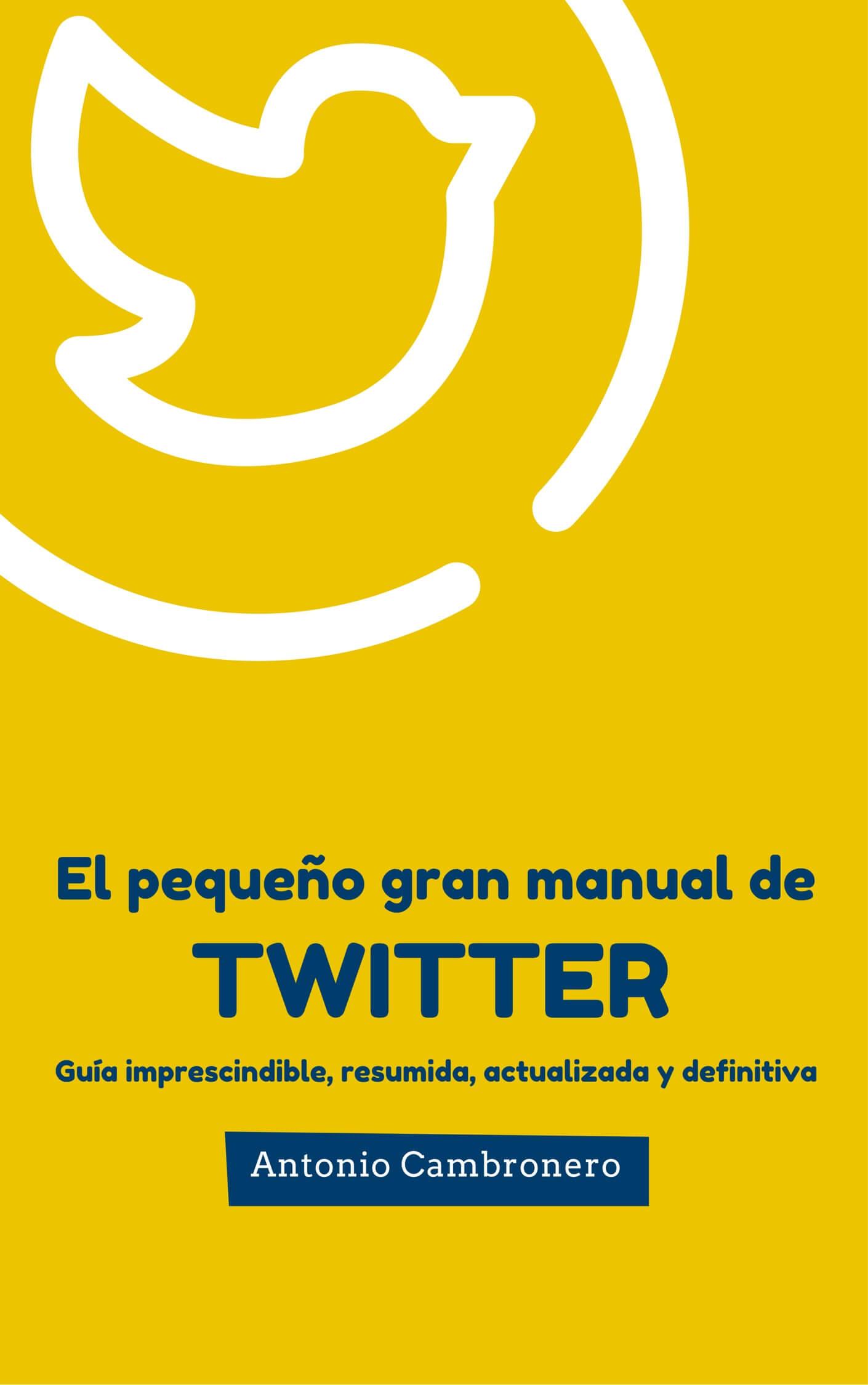 GRAN-MANUAL-DE-TWITTER-PORTADA El pequeño gran manual de Twitter