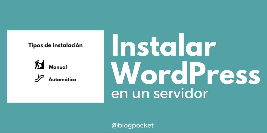 Instalar-1024x512 Cómo realizar una instalación manual o automática de WordPress