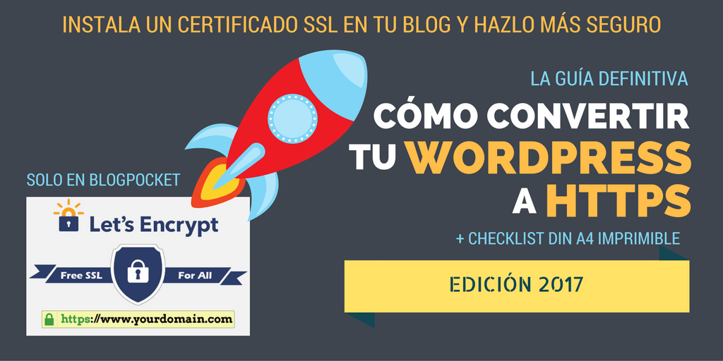 WORDPRESS-A-HTTPS Cómo convertir tu WordPress a HTTPS - La guía definitiva